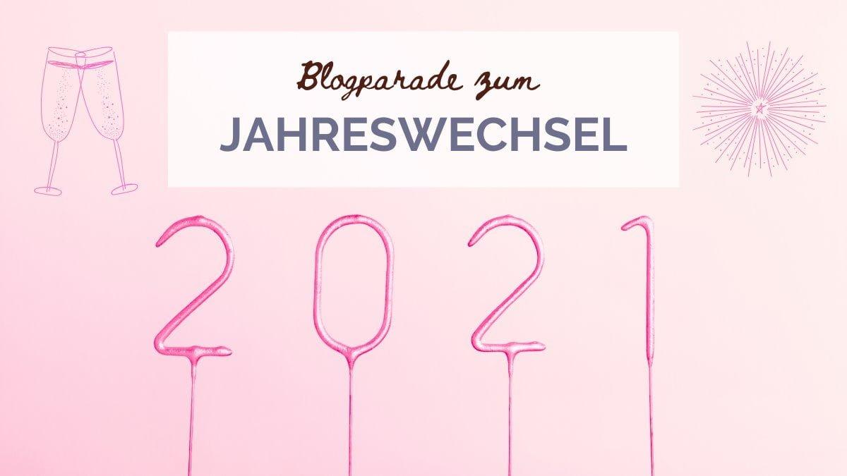 Blogparade zum Jahreswechsel