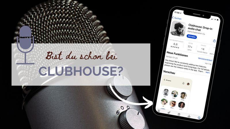 Clubhouse - neuer Kanal mit grossem Potenzial